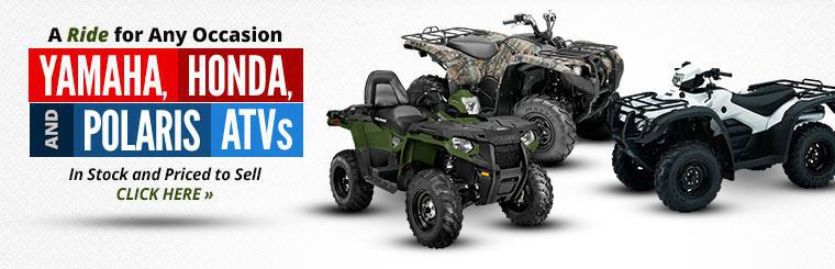We have Yamaha, Honda, and Polaris ATVs in stock and priced to sell! Click here to view the models.