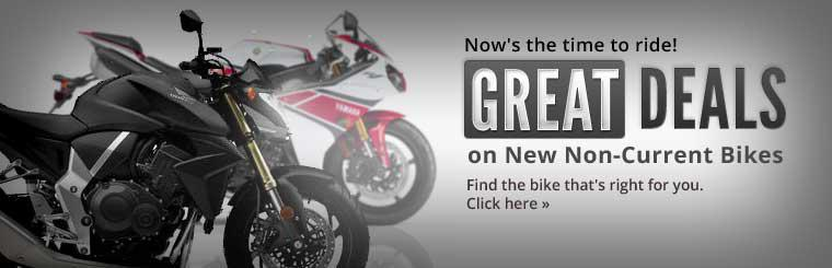 Get great deals on new non-current bikes! Click here to find the bike that's right for you.