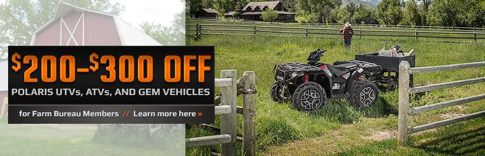 $200 - $300 OFF - Polaris UTVs, ATVs and Gem Vehicles