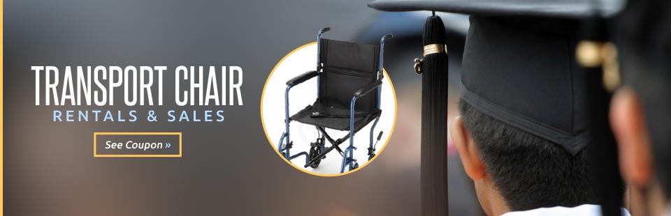 We offer transport chair rentals and sales!