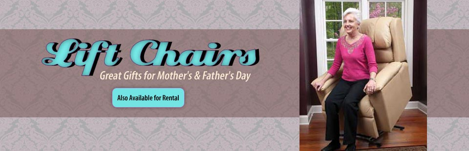 Lift chairs make great gifts for Mother's and Father's Day! Click here to view our selection.