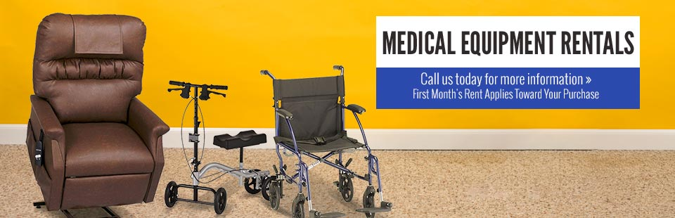The first month's rent of medical equipment rentals applies toward your purchase! Click here to view our selection.