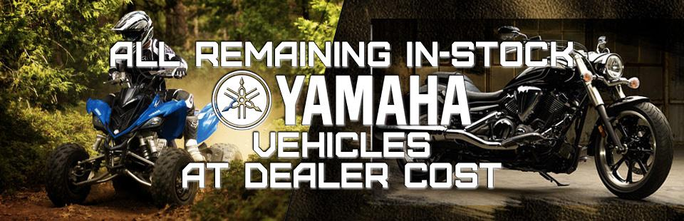 All Remaining In-Stock Yamaha Vehicles At Dealer Cost