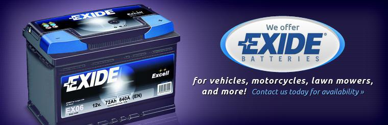 We offer Exide batteries for vehicles, motorcycles, lawn mowers, and more! Click here to contact us today for availability.