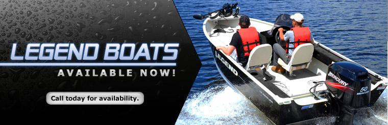 Legend boats are available now! Call today for availability.
