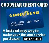 Goodyear Credit Card. A fast and easy way to make your tire and service purchases! Apply here.