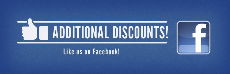 Like us on Facebook to receive additional discounts! Click here.