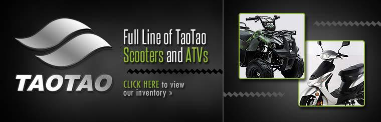 We carry the full line of TaoTao scooters and ATVs! Click here to view our inventory.