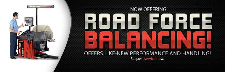 We now offer road force balancing! Click here to request service now.