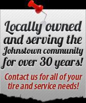 Locally owned and serving the Johnstown community for over 30 years!