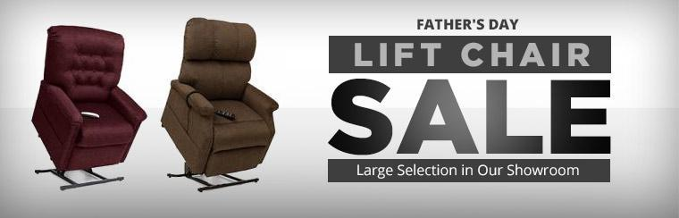 Father's Day Lift Chair Sale: Check out our large selection in our showroom!