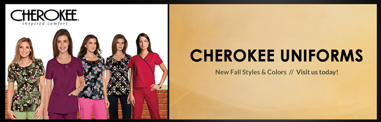 Cherokee Uniforms: We have new fall styles and colors! Visit us today.