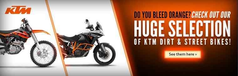 Check out our huge selection of KTM dirt and street bikes!