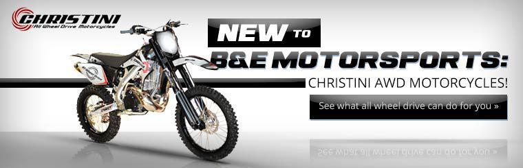 Christini AWD motorcycles are new to B&E Motorsports! Click here to see what all wheel drive can do for you!