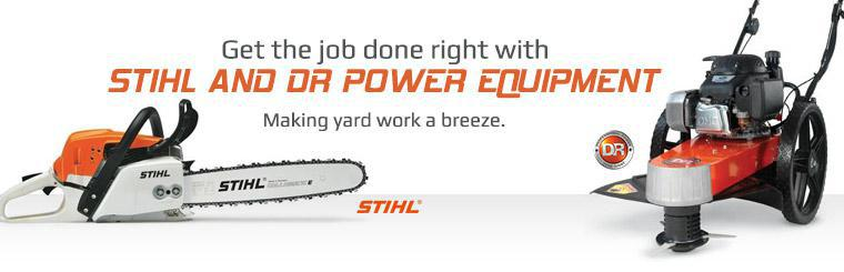 Get the job done right with Stihl and DR Power equipment - making yard work a breeze.