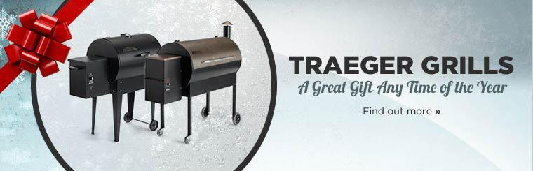 A Traeger grill is a great gift any time of the year!