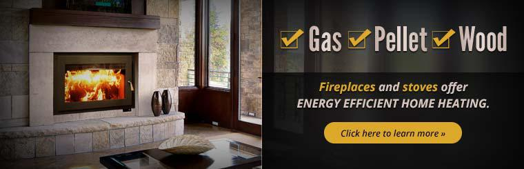 Fireplaces and stoves offer energy efficient home heating. Click here to learn more.