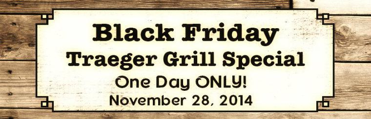 Traeger Grills Black Friday One Day Sale Nov. 28th