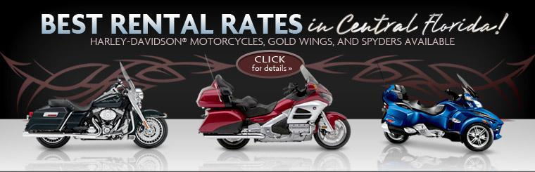 We have the best rental rates in Florida! Harley-Davidson® motorcycles, Gold Wings, and Spyders are available! Click here for details.