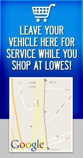 Leave your vehicle here for service while you shop at Lowes!