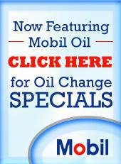 Now featuring Mobil oil. Click here for oil change specials.
