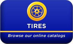 Tires Browse our online catalogs.