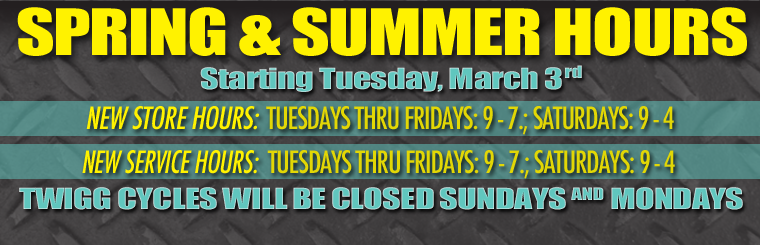 Twigg Cycles Spring and Summer Hours