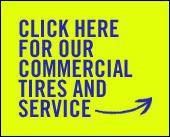 Click here for our commercial tires and service.