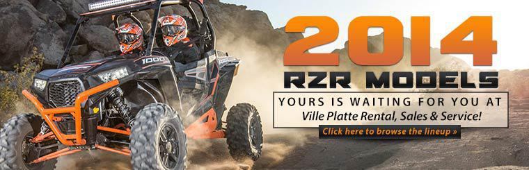 Your 2014 Polaris RZR is waiting for you at Ville Platte Rental, Sales & Service!