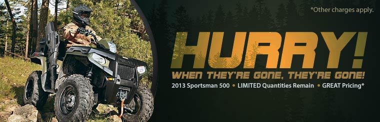 Limited quantities remain of 2013 Polaris Sportsman 500 ATVs with great pricing! Hurry in today!