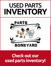 Check out our used parts inventory!