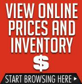 View online prices and inventory. Start browsing here.
