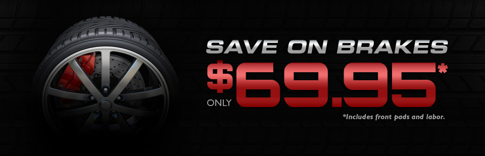 Save on Brakes: Contact us for details.