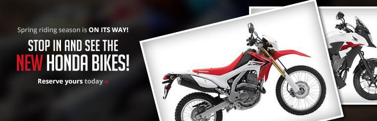Stop in and see the new Honda bikes! Reserve yours today.