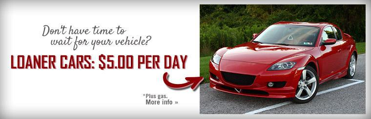Don't have time to wait for your vehicle? Loaner cars are just $5.00 per day (plus gas).