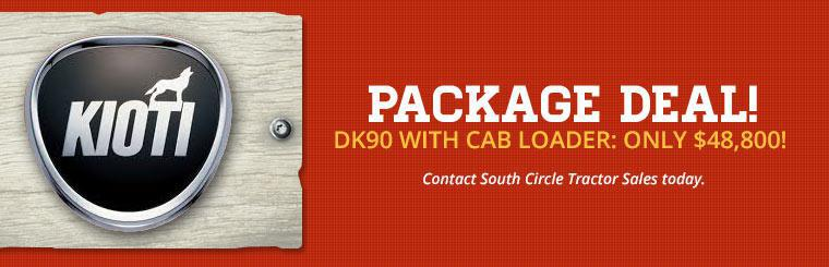 Package Deal: Get the DK90 with a cab loader for only $48,800! Contact South Circle Tractor Sales today.