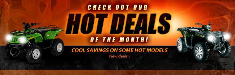 Check out our hot deals of the month! We're offering cool savings on hot models! Click here to view deals.