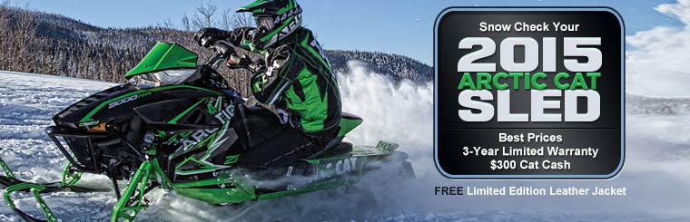 Snow Check your 2015 Arctic Cat sled and get the best price, a 3-year limited warranty, $300 Cat Cash, and a free limited edition leather jacket!