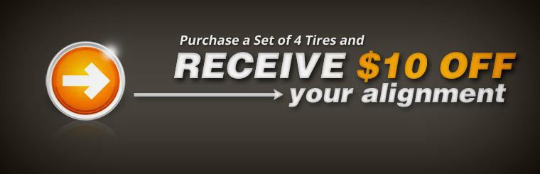 Purchase a set of 4 tires and receive $10 off an alignment! Click here to print the coupon.