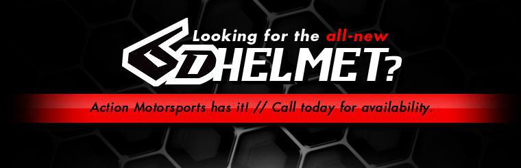 Looking for the all-new 6D helmet? Action Motorsports has it! Call today for availability.