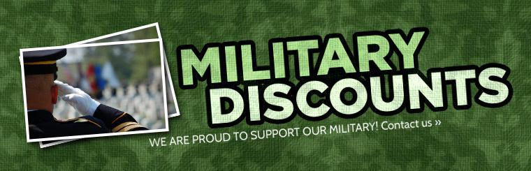 We offer military discounts! Click here to contact us.