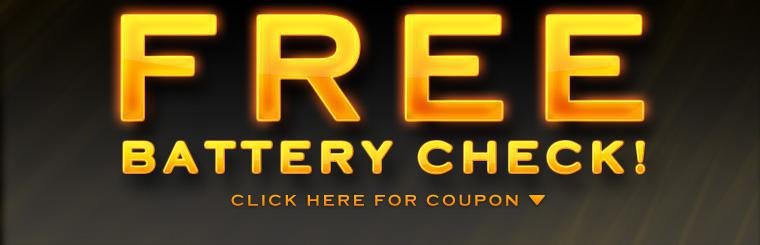 Free Battery Check! Click here for the coupon.