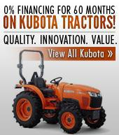 0% Financing for 60 Months On Kubota Tractors! Quality. Innovation. Value. View All Kubota.