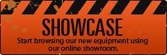 Showcase: Start browsing our new equipment using our online showroom.