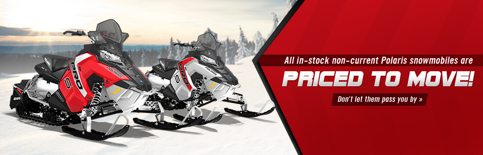 All in-stock non-current Polaris snowmobiles are priced to move!