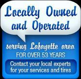 Locally Owned and Operated – serving Lafayette area for over 53 years.