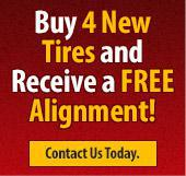 Buy 4 New Tires and Receive a FREE Alignment! Contact Us Today.