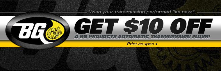 Get $10 off a BG Products automatic transmission flush with this coupon.