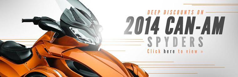 We are offering deep discounts on 2014 Can-Am Spyders. Click here to view.
