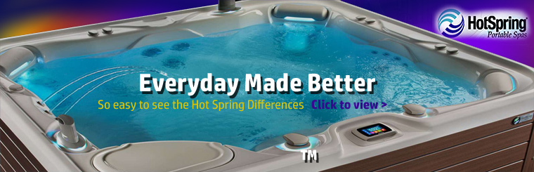 Click here to view Hot Spring® spas.